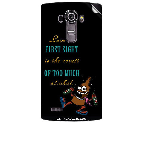Love at first sight is the result of too much alcohol For LG G4 Skin