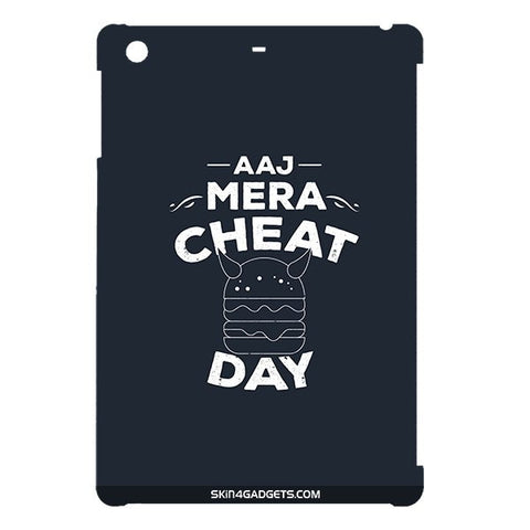 Aaj Mera Cheat Day For APPLE IPAD MINI1 Designer CASE