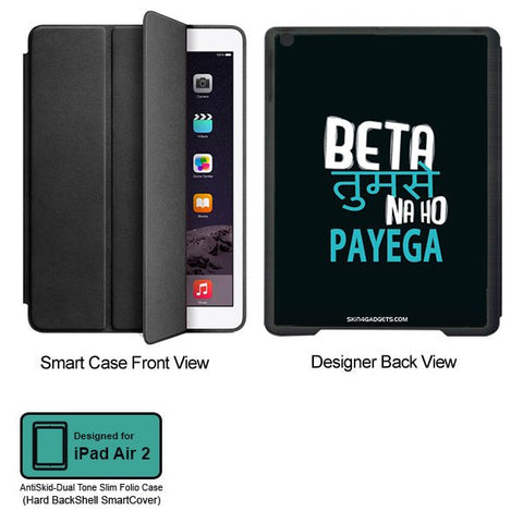 Beta tumse na ho payega For APPLE IPAD AIR2 BLACK SMART CASE