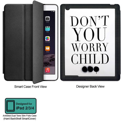 Universal Music Officially Licensed Swedish House Mafia -Don't You Worry Child #3 Tablet Designer BLACK SMART CASE for APPLE IPAD 2,IPAD 3,IPAD 4,