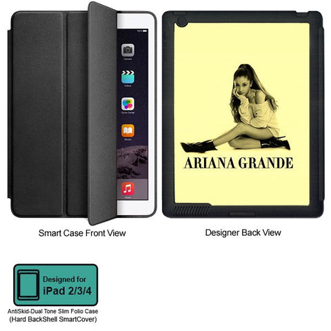 Universal Music Officially Licensed Ariana Grande -Style 1 Tablet Designer BLACK SMART CASE for APPLE IPAD 2,IPAD 3,IPAD 4, - skin4gadgets