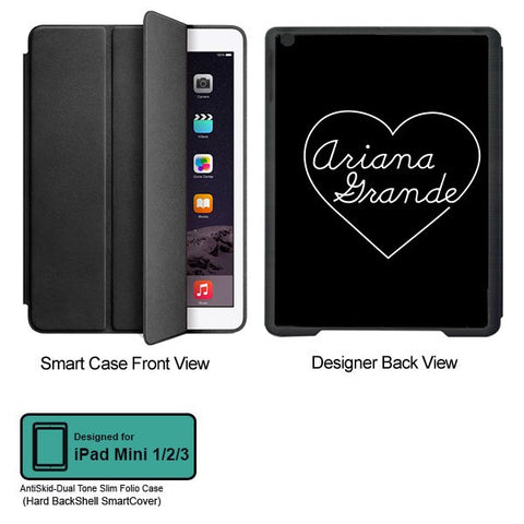 Universal Music Officially Licensed Ariana Grande -Heart Tablet Designer BLACK SMART CASE for APPLE IPAD MINI 1,IPAD MINI 2, IPAD MINI 3,