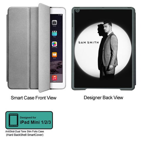 Universal Music Officially Licensed Sam Smith -Style 3 Tablet Designer GRAY SMART CASE for APPLE IPAD MINI 1, APPLE IPAD MINI 2, APPLE IPAD MINI 3