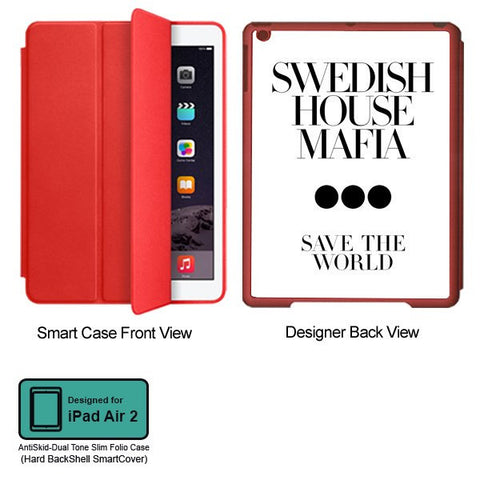 Universal Music Officially Licensed Swedish House Mafia -Save the World Tablet Designer RED SMART CASE for APPLE IPAD AIR2