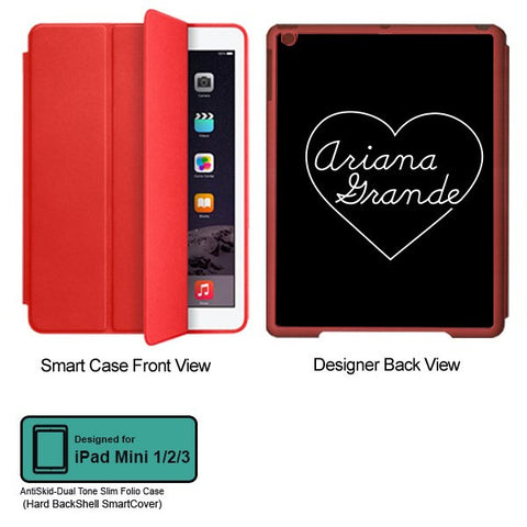 Universal Music Officially Licensed Ariana Grande -Heart Tablet Designer RED SMART CASE for APPLE IPAD MINI 1, APPLE IPAD MINI 2, APPLE IPAD MINI 3