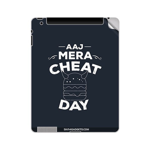 Aaj Mera Cheat Day For APPLE IPAD 3 Skin