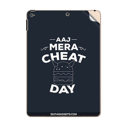 Aaj Mera Cheat Day For APPLE IPAD AIR2 Skin
