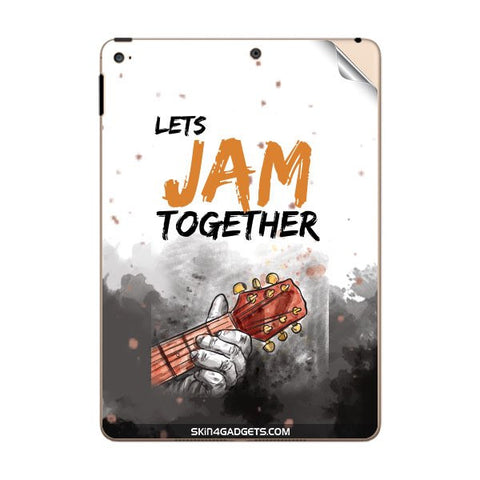 Lets Jam Together For APPLE IPAD AIR2 Skin