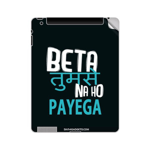 Beta tumse na ho payega For APPLE IPAD 3 Skin