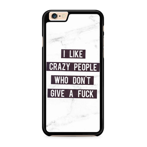 I Like Crazy Ppl hoesje - PhoneJunkie