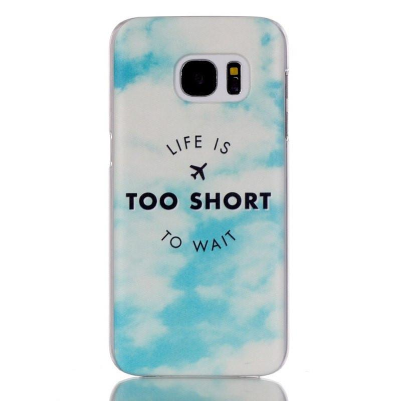 Samsung Galaxy S7 hoesje - Life is too short - PhoneJunkie
