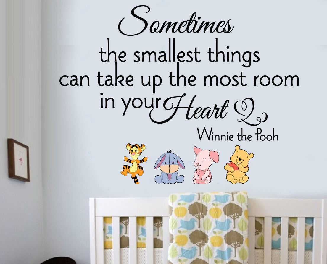 Winnie The Pooh Sometimes The Smallest Things Wall Quote