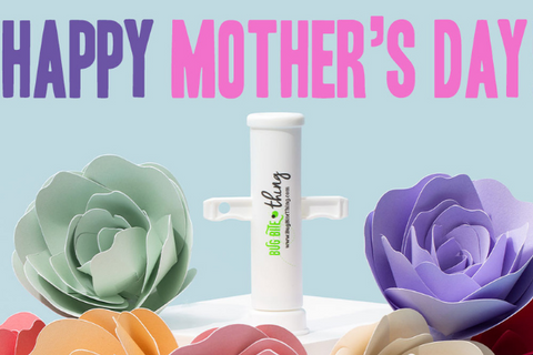 Bug Bite Thing featured hero: Happy Mother's Day.
