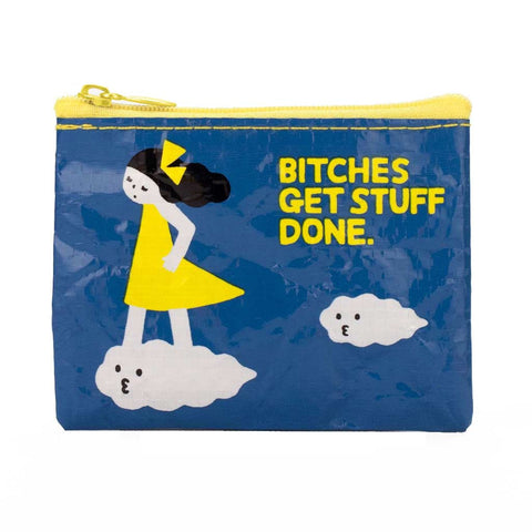 """Bitches Get Stuff Done"" Coin Purse"