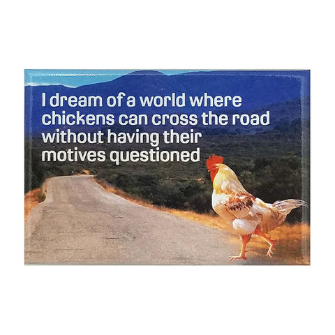 Magnet - Questioning Chicken Motives