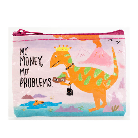 """Mo Money Mo Problems"" Coin Purse"