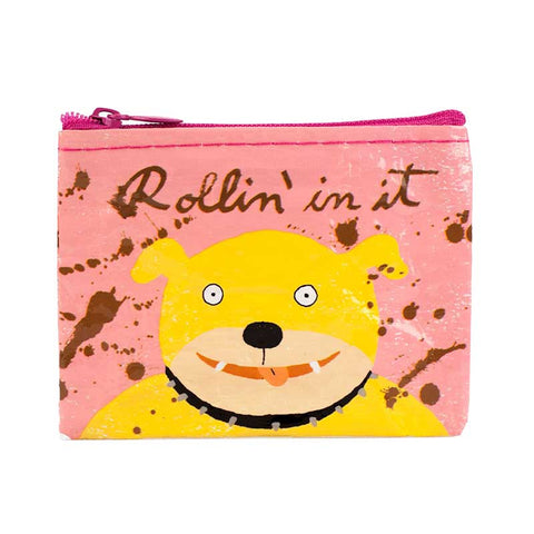 """Rollin' In It"" Coin Purse"