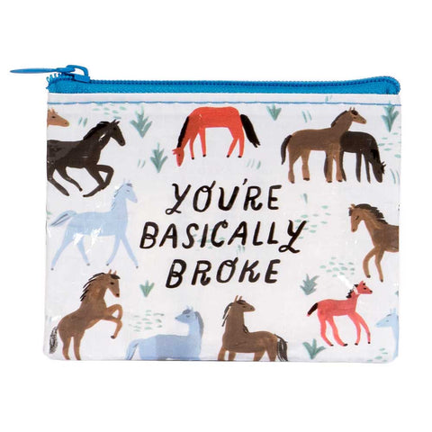 """You're Basically Broke"" Coin Purse"