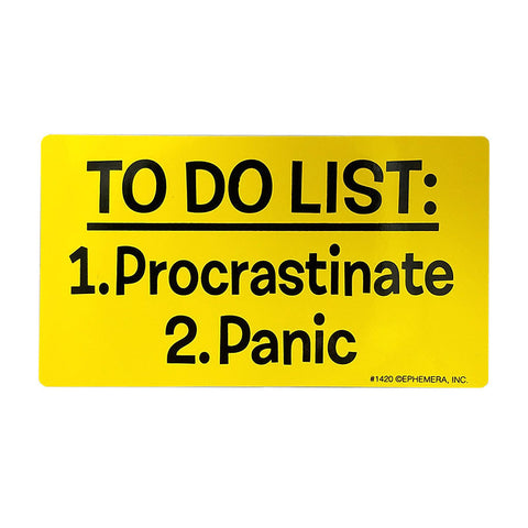 Sticker - Procrastinate, then Panic