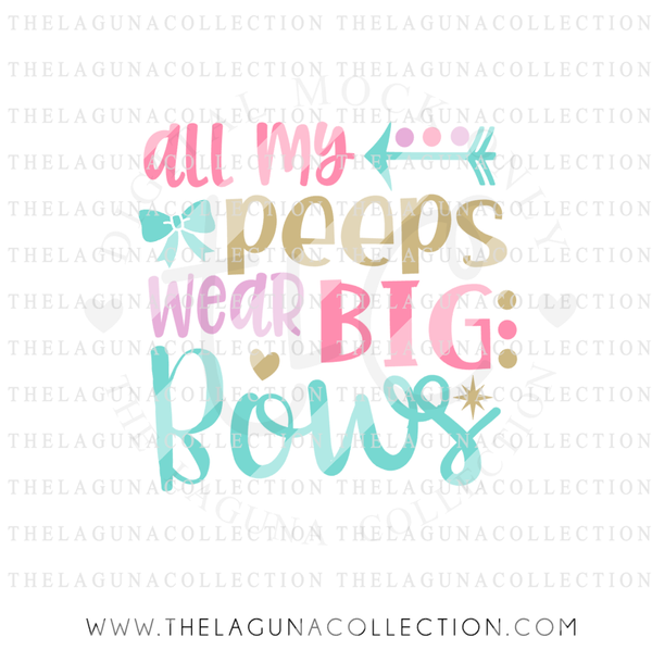 all-my-peeps-wear-big-bows-svg-file