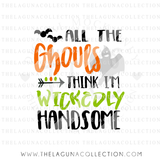 all-the-ghouls-think-im-wickedly-handsome-svg-file
