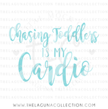 chasing-toddlers-is-my-cardio-svg