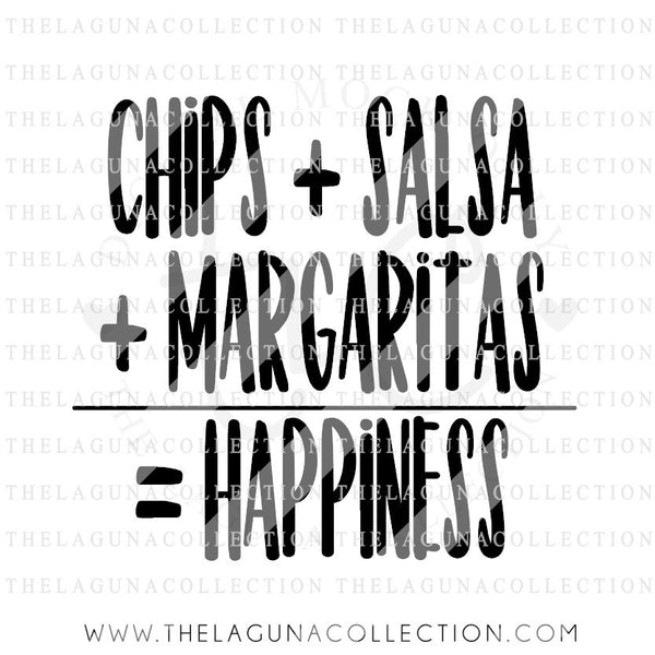 Chips + Salsa + Margaritas = Happiness SVG