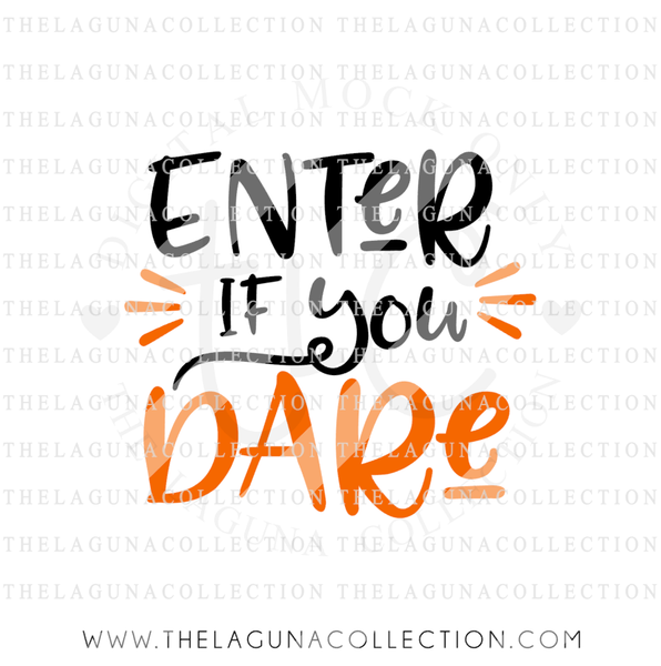enter-if-you-dare-halloween-svg-file