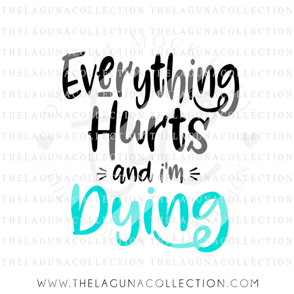 everything-hurts-and-i'm-dying-workout-svg