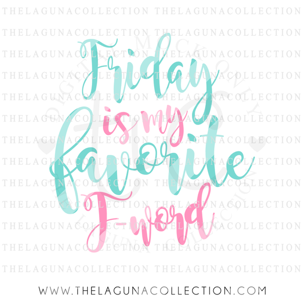 Friday-is-my-favorite-f-word-svg-file