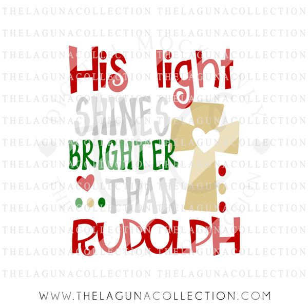his-light-shines-brighter-than-rudolph-svg-file