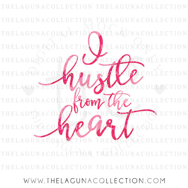 i-hustle-from-the-heart-svg-file