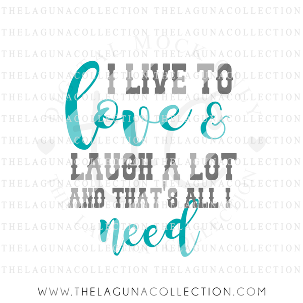i-live-to-love-and-laugh-a-lot-svg-file