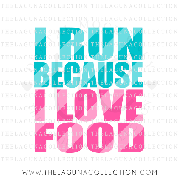 i-run-because-i-love-food-svg