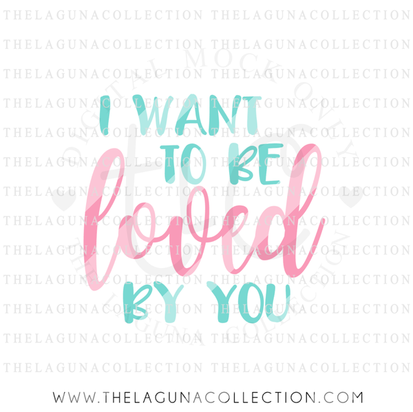 i-want-to-be-loved-by-you-svg-file