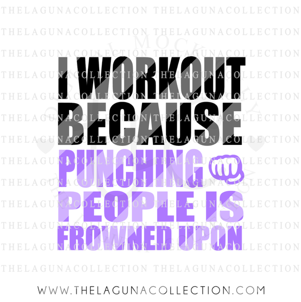 i-workout-because-punching-people-is-frowned-upon-svg-file