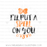 i'll-put-a-spell-on-you-svg-file