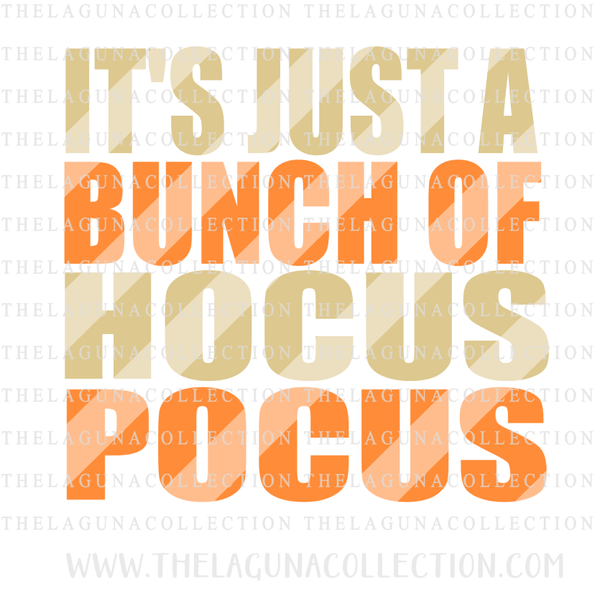 Just a Bunch of Hocus Pocus SVG