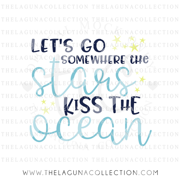 let's-go-somewhere-stars-kiss-the-ocean-svg-file
