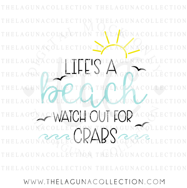 life's-a-beach-watch-out-for-crabs-svg-file