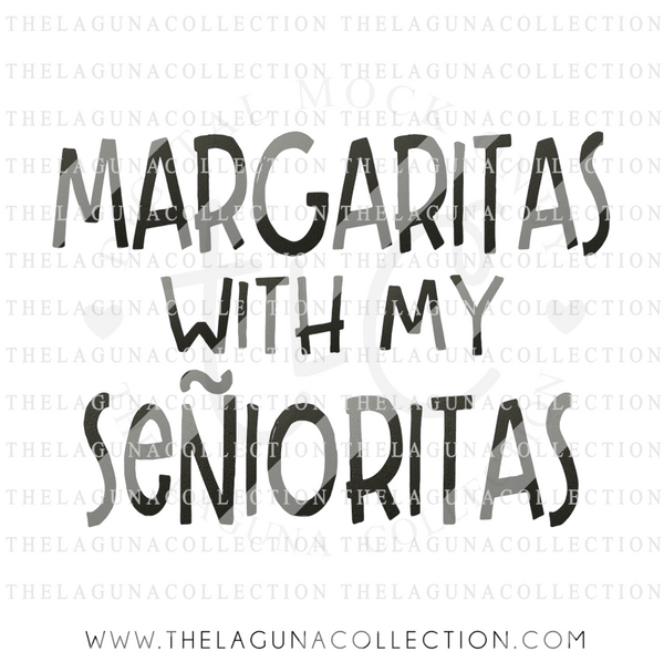 Margaritas with my Senoritas SVG