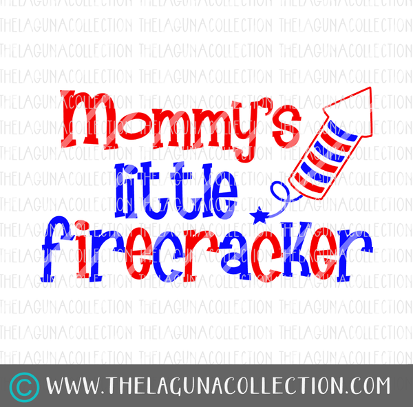 Mommy's Little Firecracker