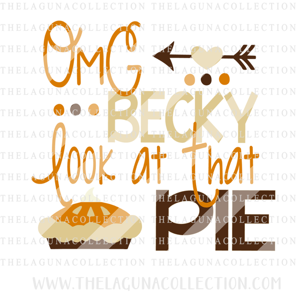 OMG Becky Look at that Pie