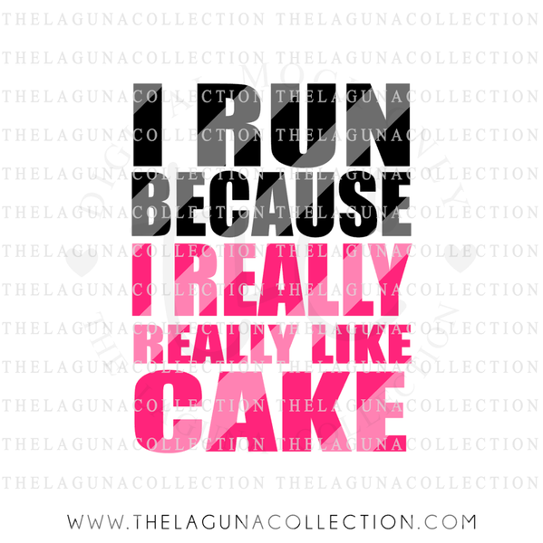 i-run-because-i-really-really-like-cake-svg-file