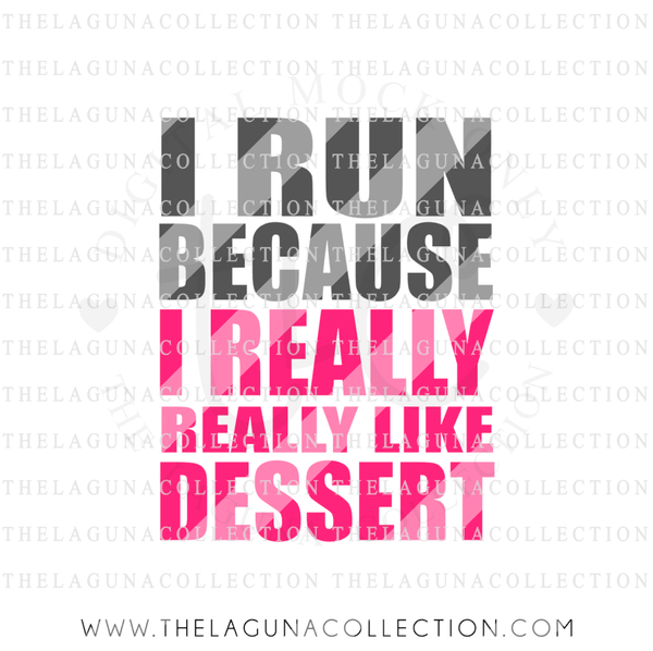 i-run-because-i-really-really-like-dessert-svg-file