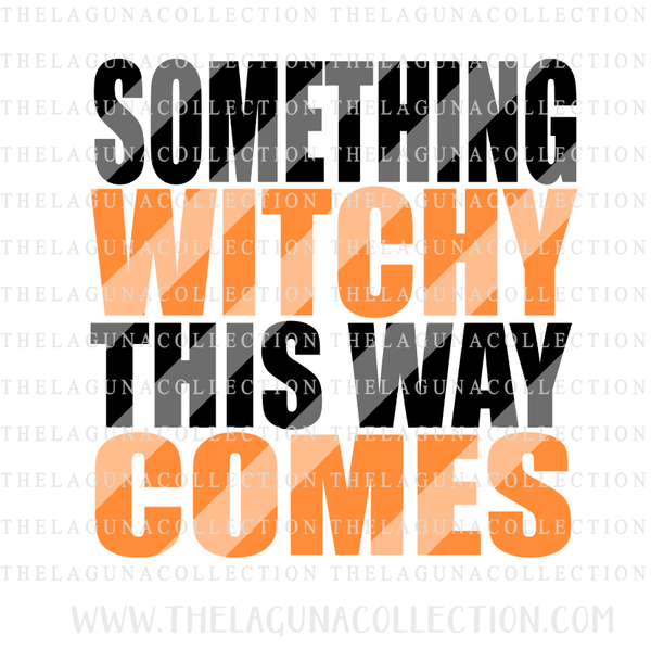 Something Witchy This Way Comes SVG