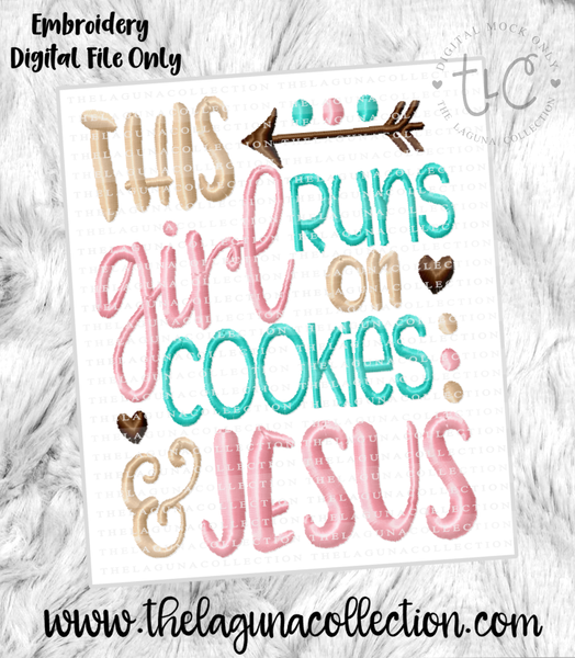 This girl runs on Cookies & Jesus -  Embroidery Freebie 12/8/16 ONLY!