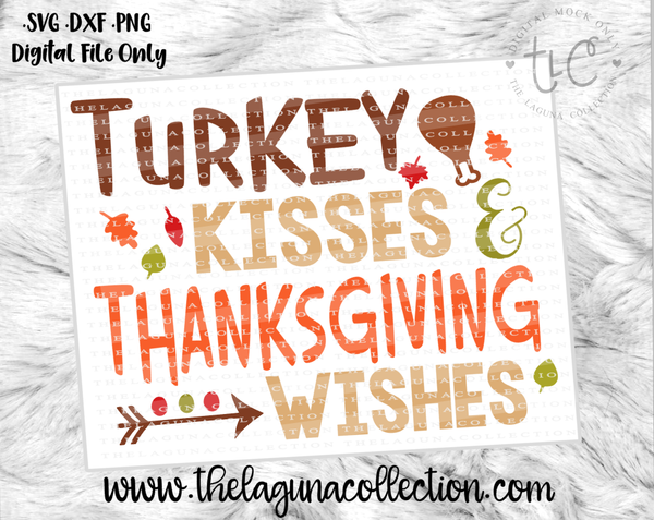 Turkey Kisses & Thanksgiving Wishes  - Freebie 11/15/16 ONLY!