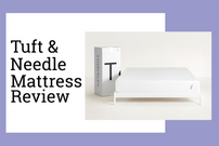 Tuft and Needle Mattress Review 2019