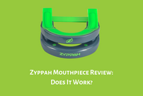 Zyppah Anti-snoring Mouthpiece Review